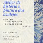 Atelier de história e pintura dos azulejos 10 e 24 de Março 2018 16H