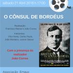 """Filme """"O Cônsul de Bordéus"""" – 21.04.18 às 17.00h com a presença do realizador"""