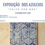 """Exposição Azulejos """"Feitos por nós"""""""