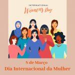 8 Março 🌻 O Dia Internacional da Mulher 🌻